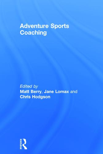 Adventure Sports Coaching (Hardback)