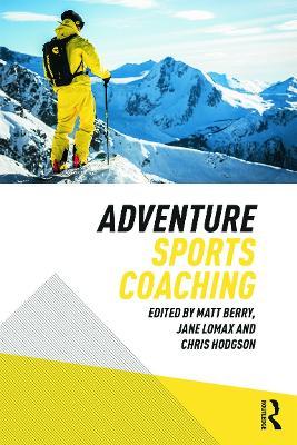 Adventure Sports Coaching (Paperback)