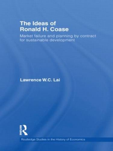 The Ideas of Ronald H. Coase: Market failure and planning by contract for sustainable development (Paperback)