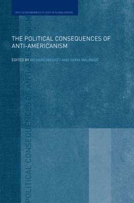 The Political Consequences of Anti-Americanism (Paperback)
