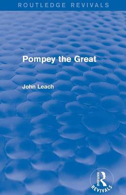 Pompey the Great - Routledge Revivals (Paperback)