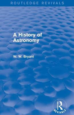 A History of Astronomy - Routledge Revivals (Paperback)