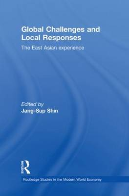 Global Challenges and Local Responses: The East Asian Experience (Paperback)