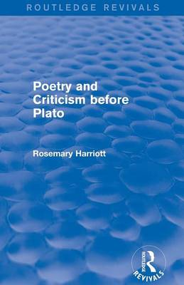 Poetry and Criticism before Plato (Paperback)
