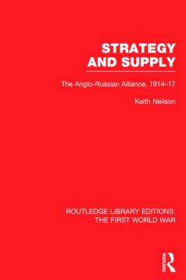 Routledge Library Editions: The First World War - Routledge Library Editions: The First World War (Hardback)