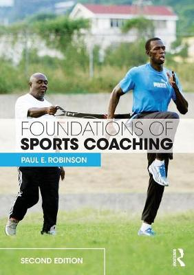 Foundations of Sports Coaching: second edition (Paperback)