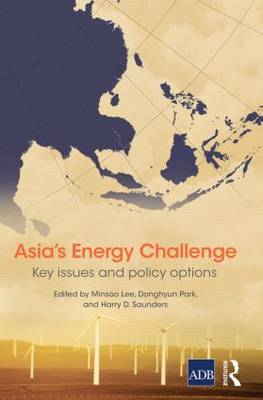 Asia's Energy Challenge: Key Issues and Policy Options (Hardback)