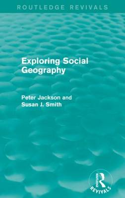 Exploring Social Geography - Routledge Revivals (Paperback)