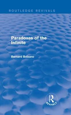 Paradoxes of the Infinite - Routledge Revivals (Hardback)