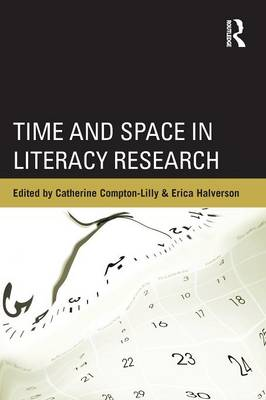 Time and Space in Literacy Research (Paperback)
