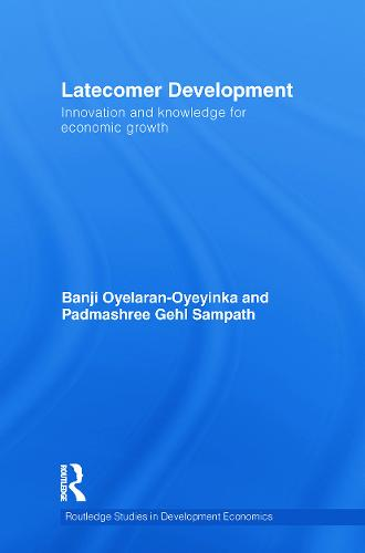 Latecomer Development: Innovation and knowledge for economic growth (Paperback)