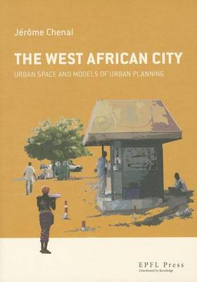 The West African City (Hardback)