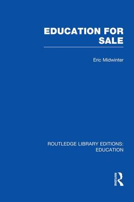 Education for Sale - Routledge Library Editions: Education (Paperback)