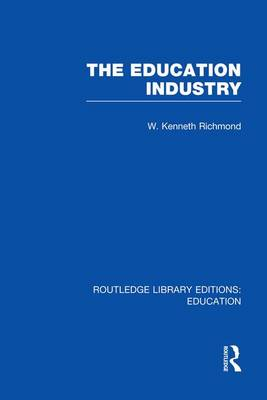 The Education Industry - Routledge Library Editions: Education (Paperback)