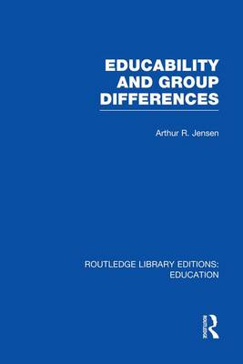 Educability and Group Differences - Routledge Library Editions: Education (Paperback)