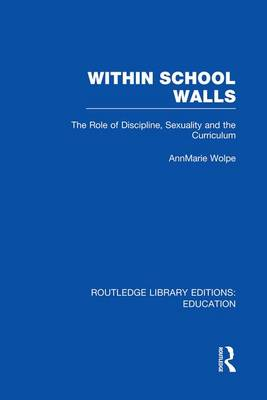 Within School Walls - Routledge Library Editions: Education (Paperback)