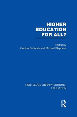 Higher Education for All? - Routledge Library Editions: Education (Paperback)