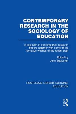 Contemporary Research in the Sociology of Education - Routledge Library Editions: Education (Paperback)