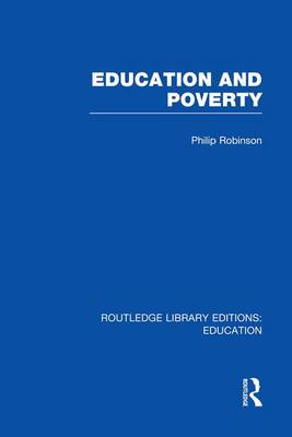 Education and Poverty - Routledge Library Editions: Education (Paperback)