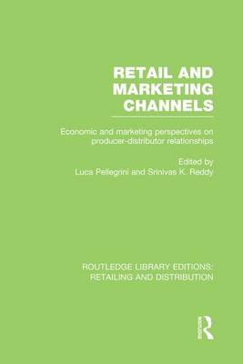 Retail and Marketing Channels - Routledge Library Editions: Retailing and Distribution (Paperback)