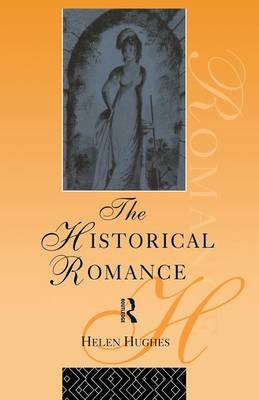 The Historical Romance - Popular Fictions Series (Paperback)
