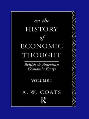 On the History of Economic Thought - British and American Economic Essays (Paperback)