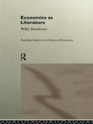 Economics as Literature - Routledge Studies in the History of Economics (Paperback)