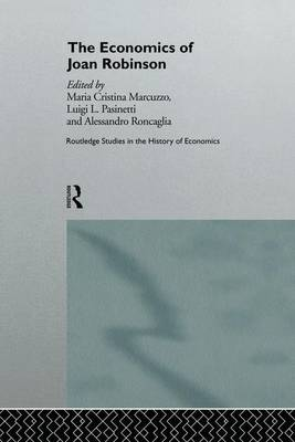 The Economics of Joan Robinson - Routledge Studies in the History of Economics (Paperback)