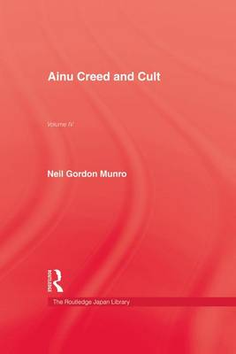 Ainu Creed & Cult (Paperback)