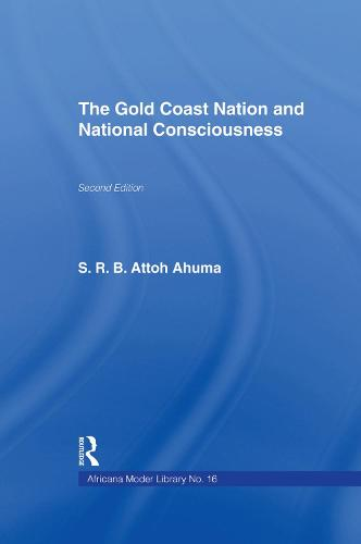 The Gold Coast Nation and National Consciousness (Paperback)