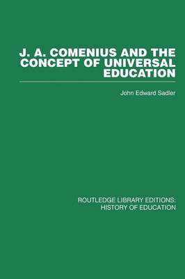 J A Comenius and the Concept of Universal Education (Paperback)