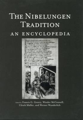 The Nibelungen Tradition: An Encyclopedia (Paperback)