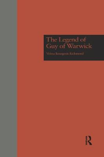 The Legend of Guy of Warwick - Garland Studies in Medieval Literature (Paperback)