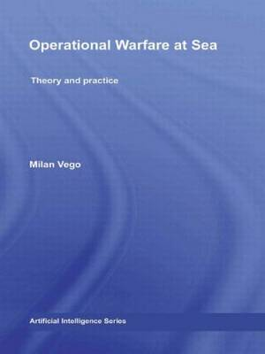 Operational Warfare at Sea: Theory and Practice - Cass Series: Naval Policy and History (Hardback)