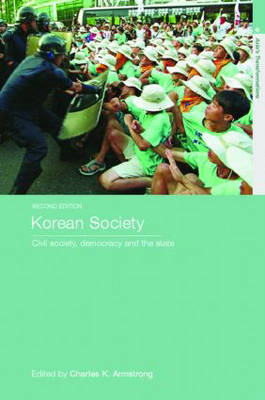 Korean Society: Civil Society, Democracy and the State - Asia's Transformations (Paperback)