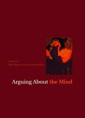 Arguing About the Mind - Arguing About Philosophy (Paperback)