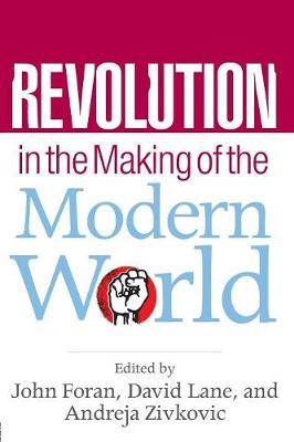 Revolution in the Making of the Modern World: Social Identities, Globalization and Modernity (Paperback)
