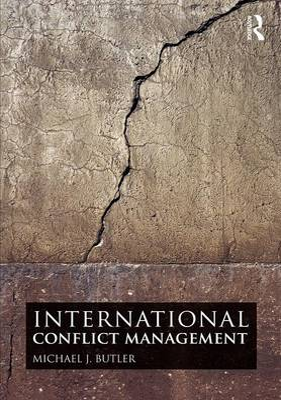 International Conflict Management (Paperback)
