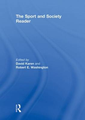 The Sport and Society Reader: Perspectives on Sport and Society (Hardback)