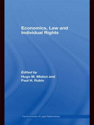 Economics, Law and Individual Rights - The Economics of Legal Relationships (Hardback)