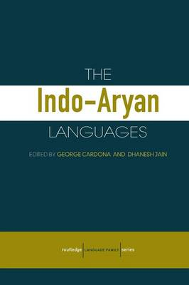 The Indo-Aryan Languages - Routledge Language Family Series (Paperback)