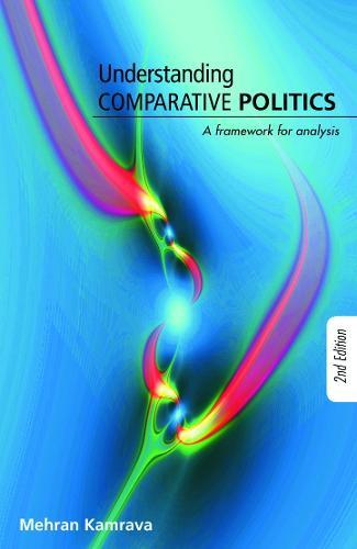 Understanding Comparative Politics: A Framework for Analysis (Paperback)