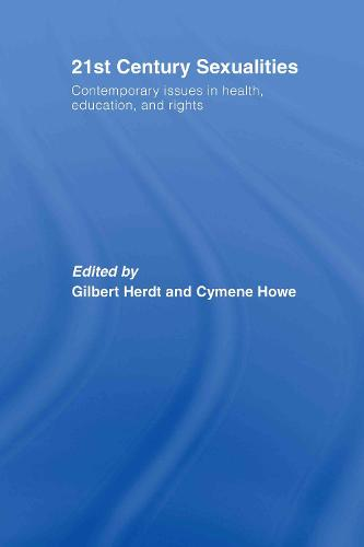21st Century Sexualities: Contemporary Issues in Health, Education, and Rights (Hardback)