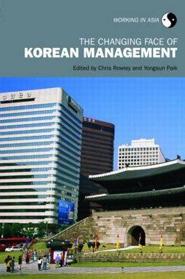The Changing Face of Korean Management - Working in Asia (Paperback)