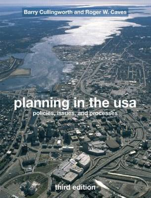 Planning in the USA: Policies, Issues and Processes (Paperback)