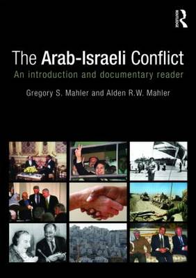 The Arab-Israeli Conflict: An Introduction and Documentary Reader (Paperback)