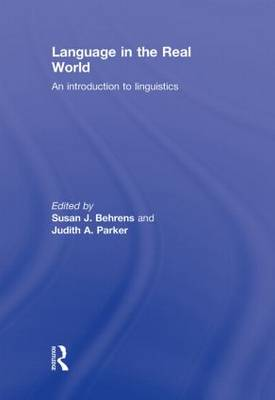 Language in the Real World: An Introduction to Linguistics (Hardback)