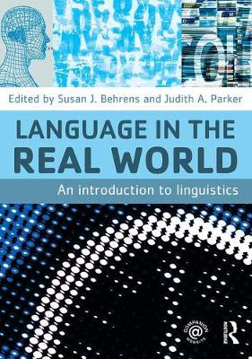 Language in the Real World: An Introduction to Linguistics (Paperback)