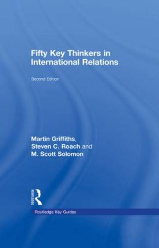 Fifty Key Thinkers in International Relations - Routledge Key Guides (Hardback)