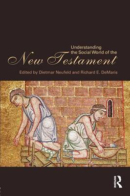 Understanding the Social World of the New Testament (Paperback)